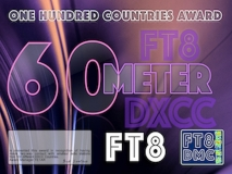 OHCA60 Award Manager YE1AR In recognition of international two-way FT8 amateur radio communication, the FT8 Digital Mode Club (FT8DMC) issues One-Hundred-Countries-Award-60 certificates to amateur radio stations of the world. Qualification for the FT8 OHCA60 award is based on an examination by the FT8 OHCA60 Award Manager, from QSOs that the applicant has made contact with amateur radio stations from 100 different DXCC Countries on the 60m band.All contacts must be made from the same country (DXCC-entity).