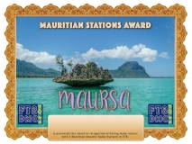 MAURSA Award Manager A92AAIn recognition of international two-way FT8 amateur radio communication, the FT8 Digital Mode Club (FT8DMC) issues Mauritian-Stations-Award certificates to amateur radio stations and SWL of the world. Qualification for the FT8 MAURSA award is based on an examination by the FT8 MAURSA Award Manager. The applicant has to prove that he has made contact with at least 3 different amateur radio stations from Mauritius.