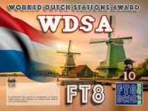 WDSA Award Manager IK8YFU In recognition of international two-way FT8 amateur radio communication, the FT8 Digital Mode Club (FT8DMC) issues Worked-Dutch-Stations-Award certificates to amateur radio stations and SWL of the world. Qualification for the FT8 WDSA award is based on an examination by the FT8 WDSA Award Manager. The applicant has to prove that he has made contact with at least 10 different amateur radio stations from the Netherlands. All contacts must be made from the same country (DXCC entity). Levels: CLASS III: CLASS II: CLASS I: 10 Stations worked 25 Stations worked 50 Stations worked